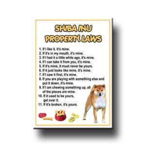 Shiba Inu Laws Sayings Property